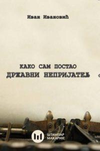 ivan ivanovic_drzavni neprijateljkmnovine